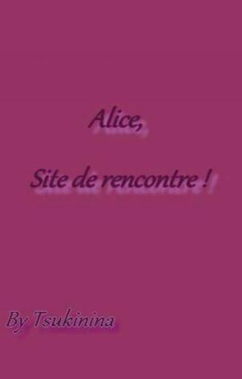 alice site de rencontre