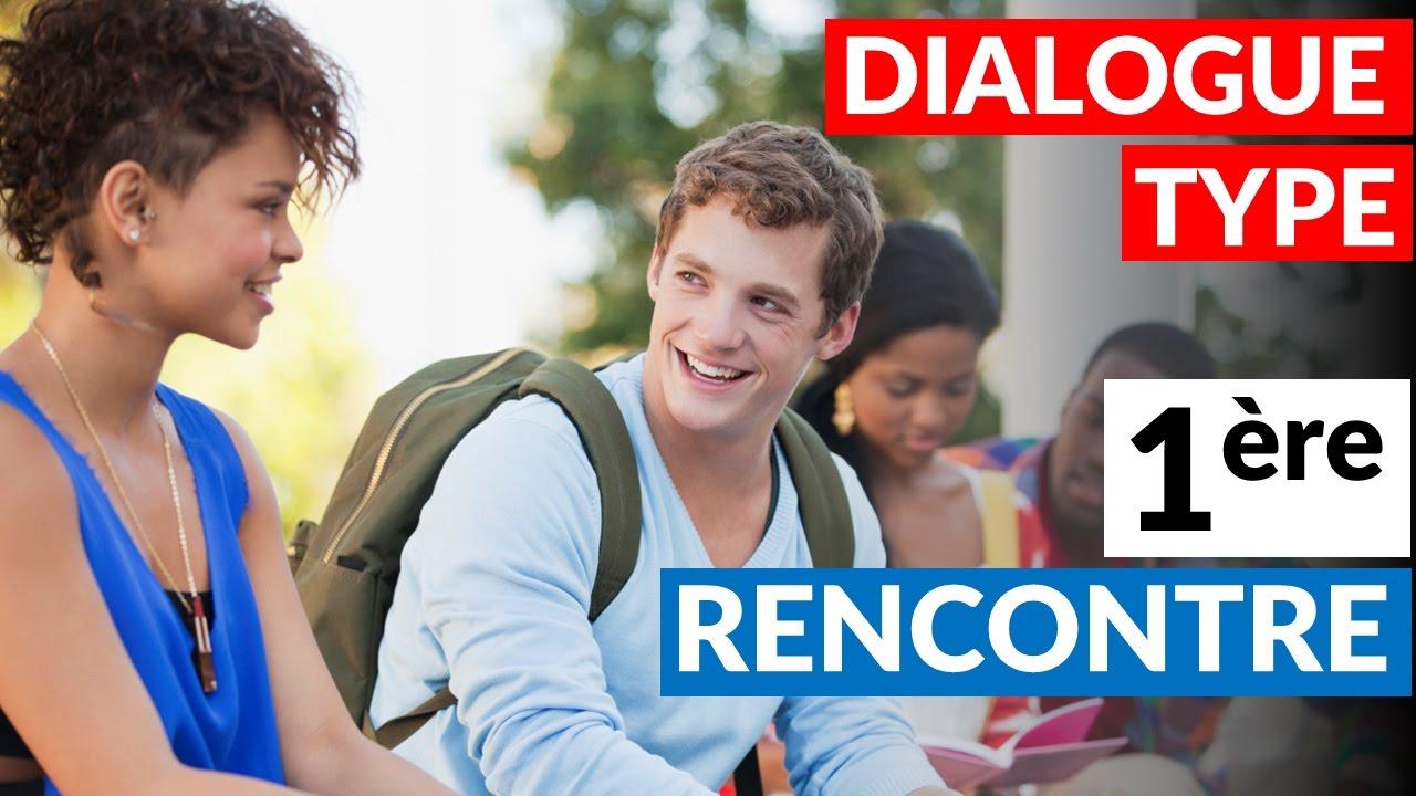 dialogue rencontre anglais premier mail de contact site de rencontre